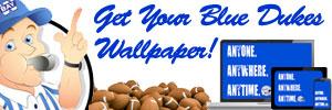 Get Your Blue Dukes Wallpaper!